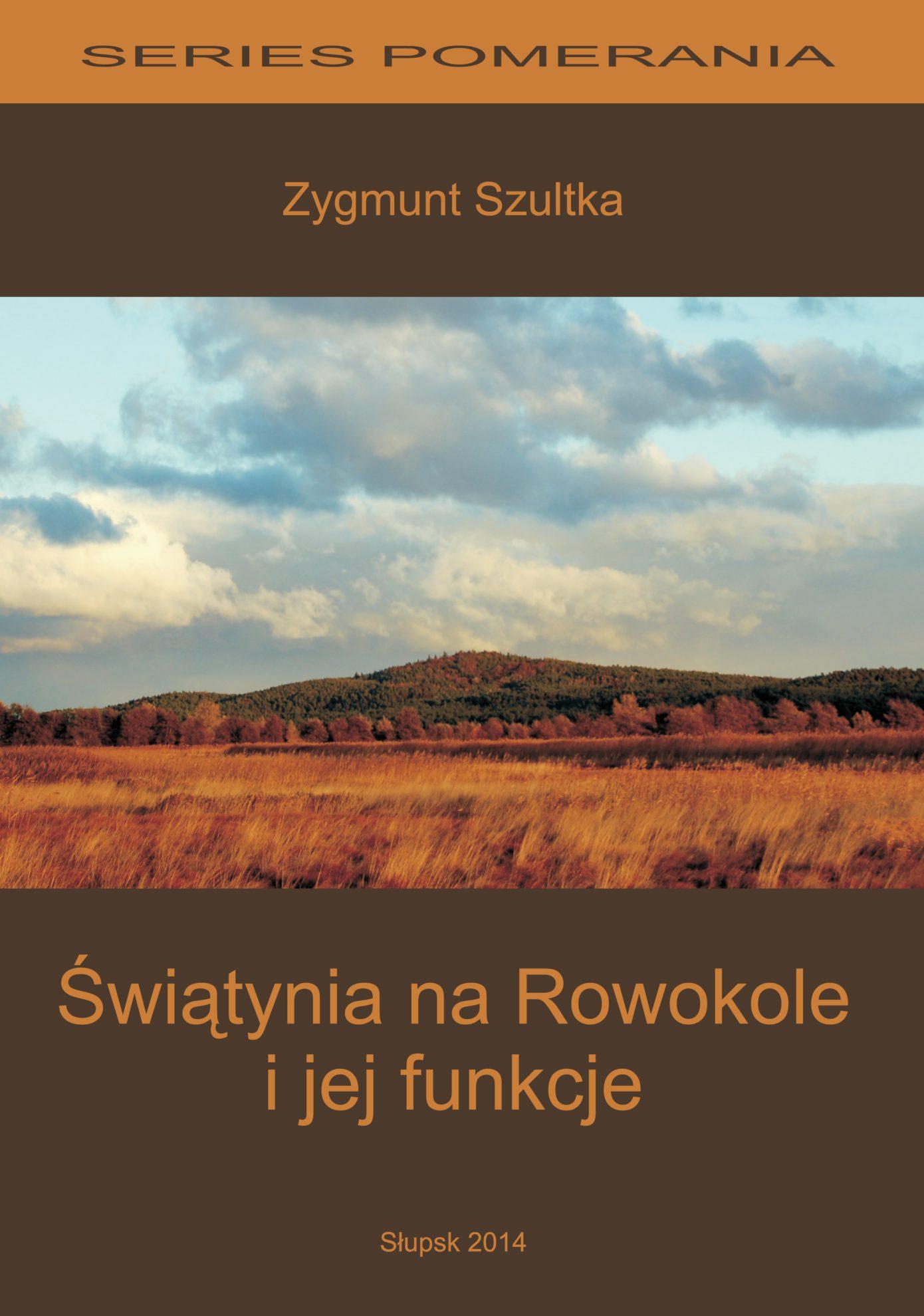 """Zygmunt Szultka """"Świątynia na Rowokole i jej funkcje"""""""