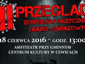 III Przegląd Zespołów Muzycznych i Kapel Garażowych w Cewicach