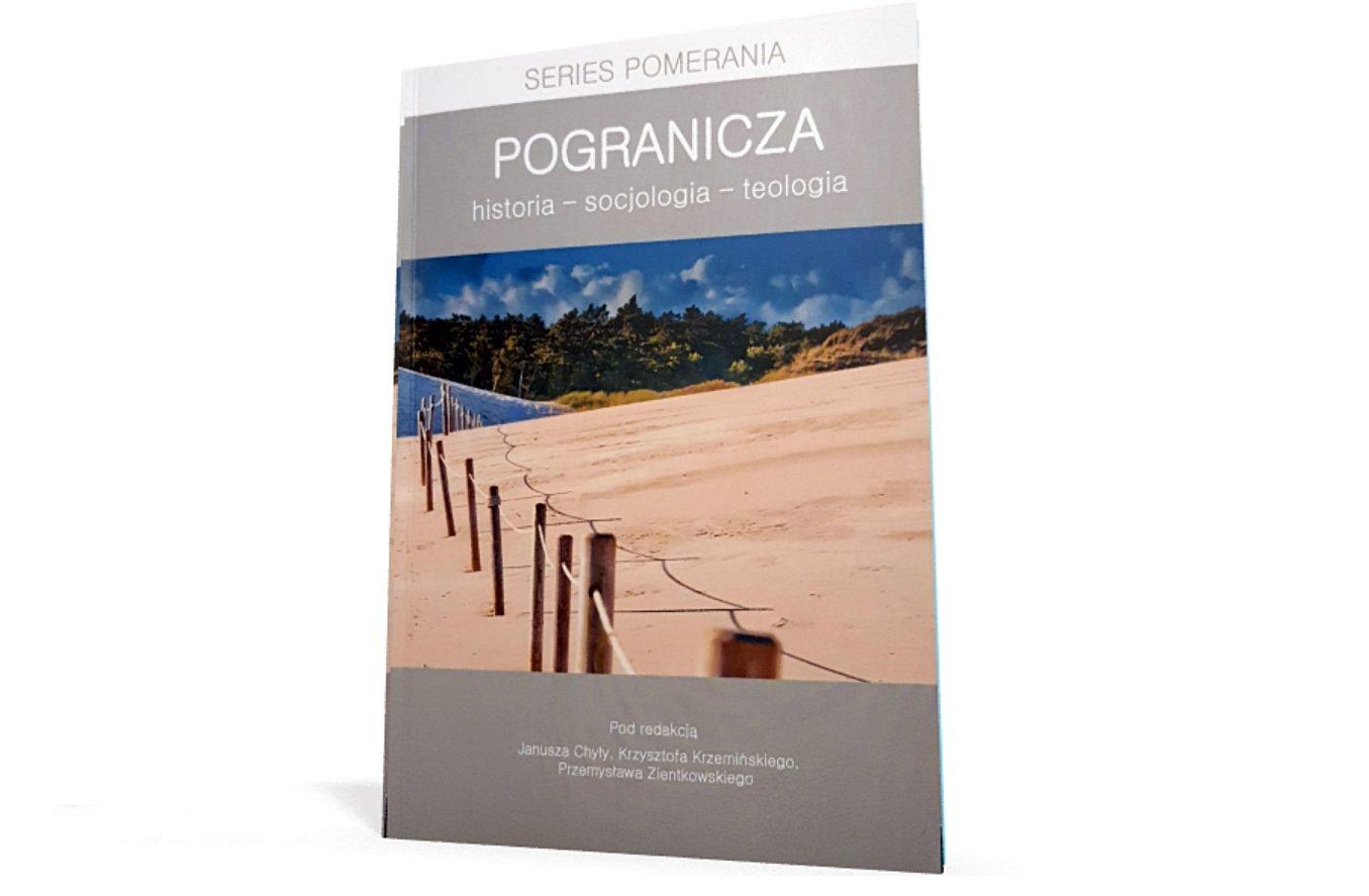 """książka """"Pogranicza: historia-socjologia-teologia"""""""